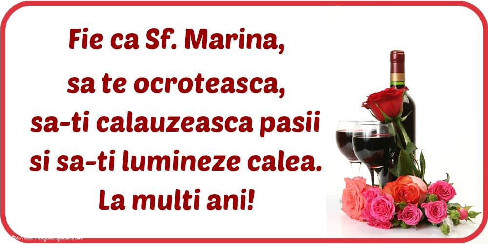 Felicitari de Sfanta Marina - Fie ca Sf. Marina, sa te ocroteasca, sa-ti calauzeasca pasii si sa-ti lumineze calea. La multi ani!