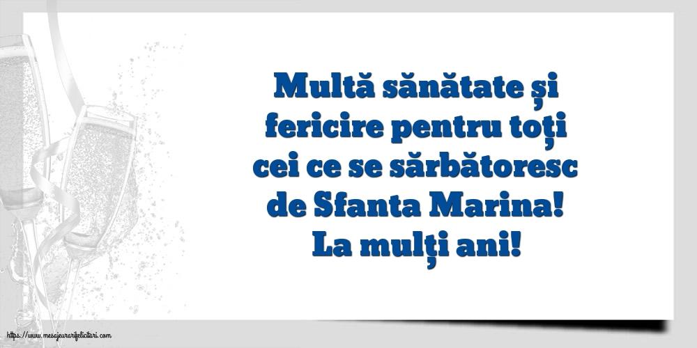 Felicitari de Sfanta Marina - La mulți ani!