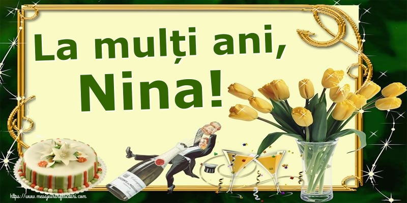 Sfanta Nina La mulți ani, Nina!