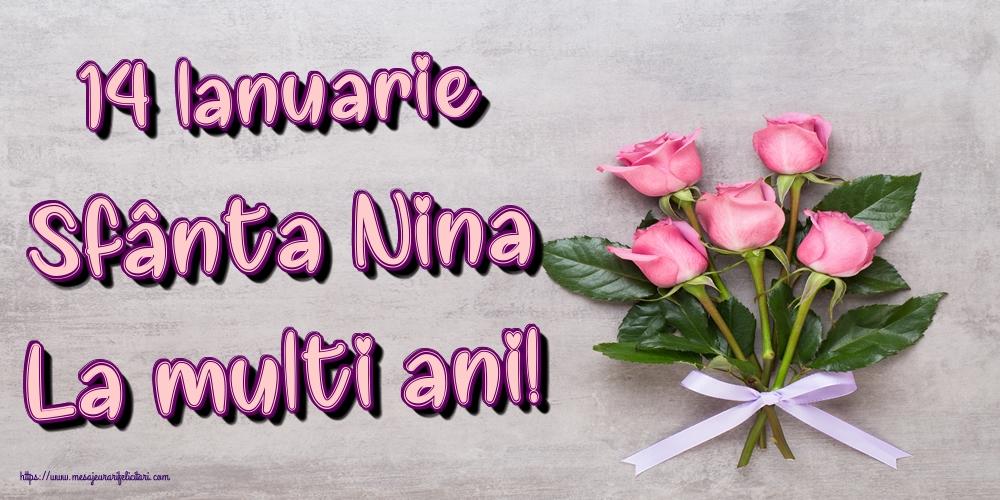 Felicitari de Sfanta Nina - 14 Ianuarie Sfânta Nina La multi ani!