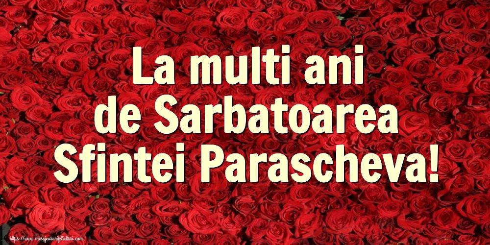 Felicitari de Sfanta Parascheva cu flori - La multi ani de Sarbatoarea Sfintei Parascheva!