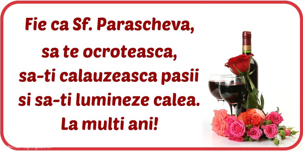 Cele mai apreciate felicitari de Sfanta Parascheva - Fie ca Sf. Parascheva, sa te ocroteasca, sa-ti calauzeasca pasii si sa-ti lumineze calea. La multi ani!