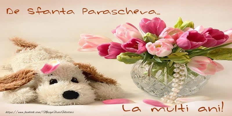 Cele mai apreciate felicitari de Sfanta Parascheva - De Sfanta Parascheva... La multi ani!