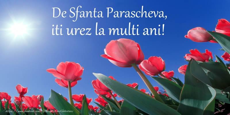 Cele mai apreciate felicitari de Sfanta Parascheva - De Sfanta Parascheva, iti urez La multi ani!