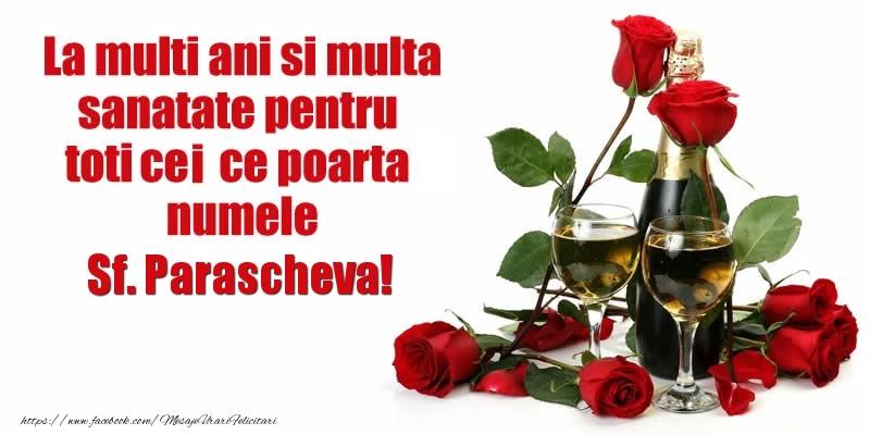Cele mai apreciate felicitari de Sfanta Parascheva - La multi ani si multa sanatate pentru toti ce poarta numele Paraschiva!