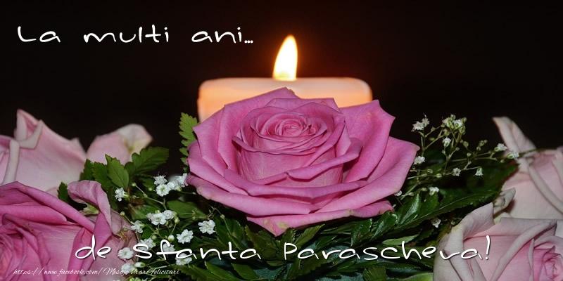 La multi ani... de Sfanta Parascheva!