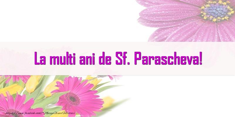 Cele mai apreciate felicitari de Sfanta Parascheva - La multi ani de Sf. Parascheva!
