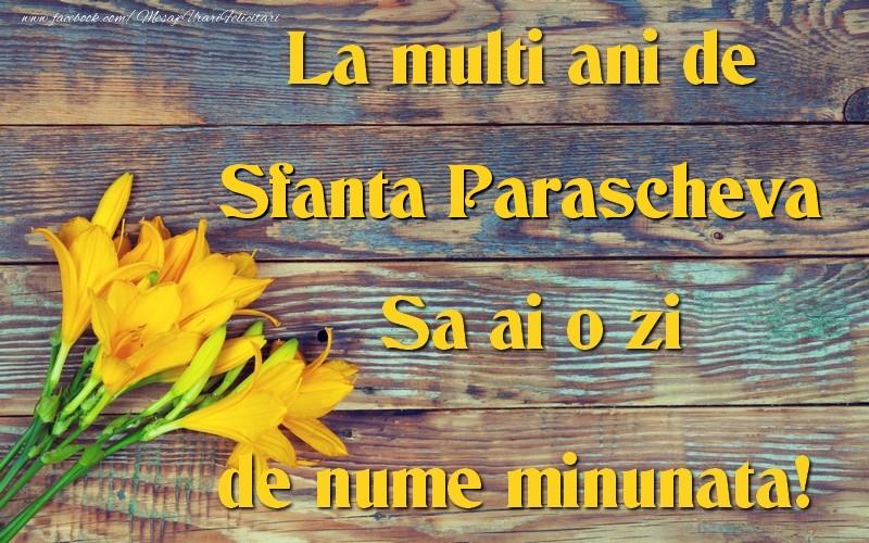 Cele mai apreciate felicitari de Sfanta Parascheva - Sfanta Parascheva
