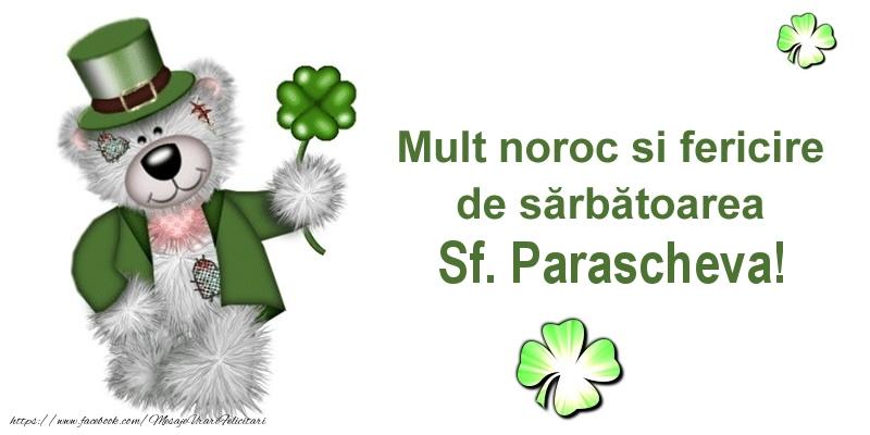 Cele mai apreciate felicitari de Sfanta Parascheva - Mult noroc si fericire de sarbatoarea Sf. Parascheva!