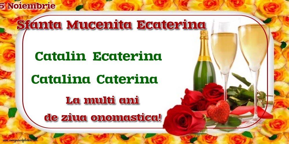 Felicitari de Sfanta Ecaterina - 25 Noiembrie - Sfanta Mucenita Ecaterina