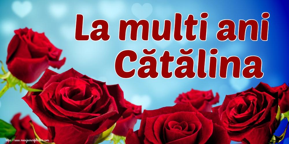 Felicitari de Sfanta Ecaterina - La multi ani Cătălina