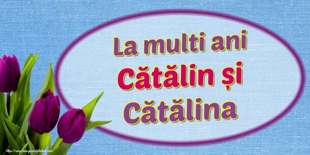 Felicitari de Sfanta Ecaterina - La multi ani Cătălin și Cătălina