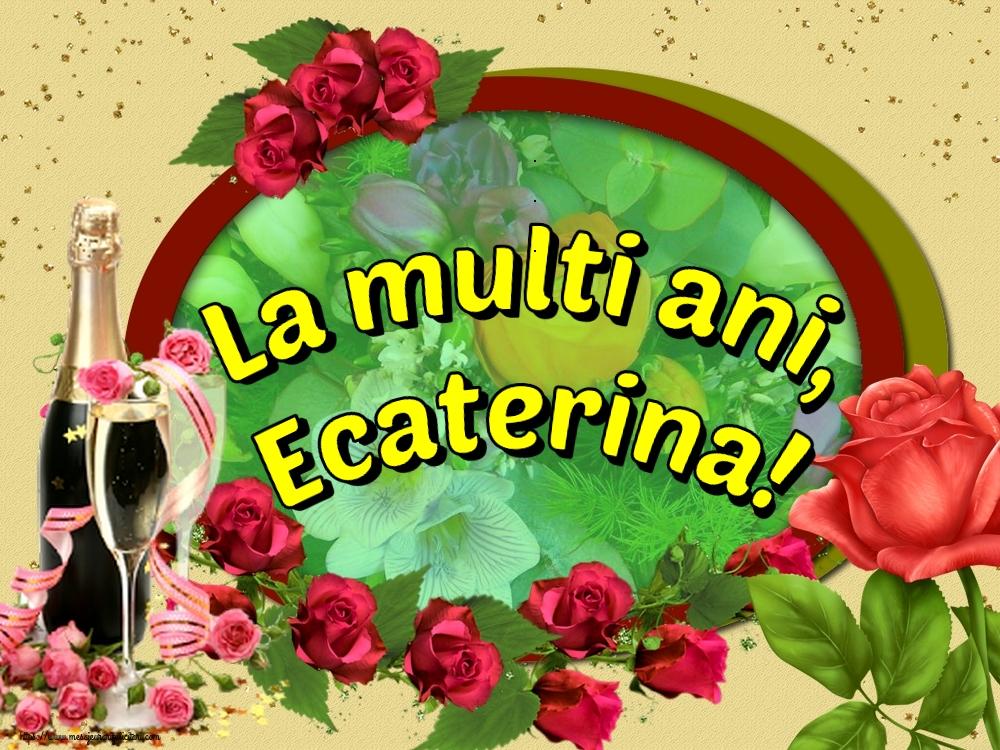 Felicitari de Sfanta Ecaterina - La multi ani, Ecaterina!