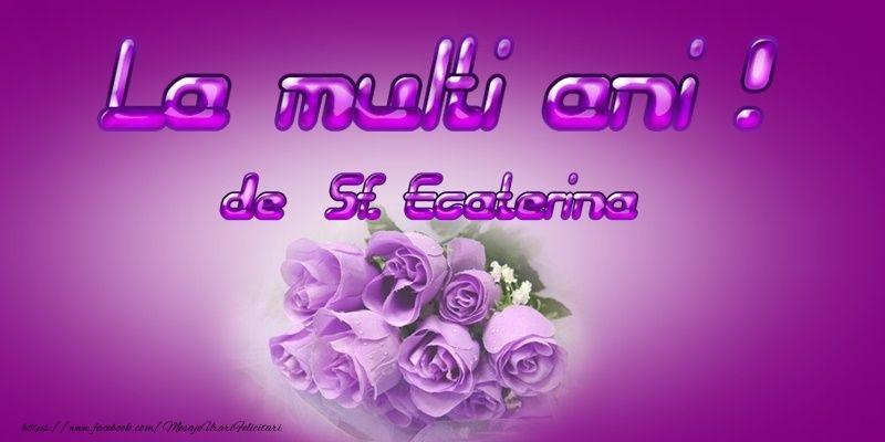 La multi ani de Sfanta Ecaterina!