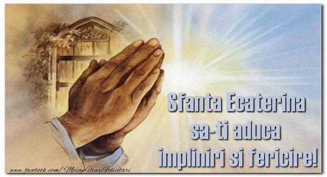 Felicitari de Sfanta Ecaterina - Sfanta Ecaterina - mesajeurarifelicitari.com