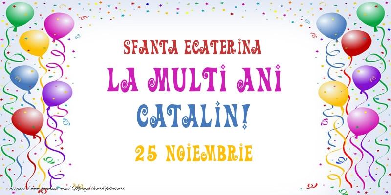 La multi ani Catalin! 25 Noiembrie