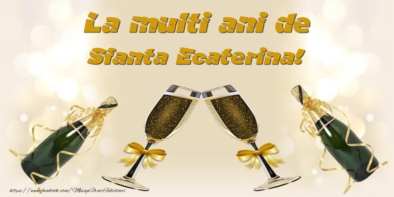 Felicitari de Sfanta Ecaterina - La multi ani de Sfanta Ecaterina!
