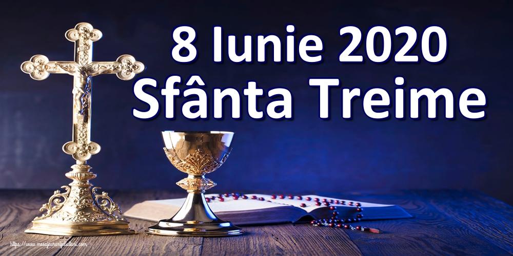 Felicitari de Sfânta Treime - 8 Iunie 2020 Sfânta Treime