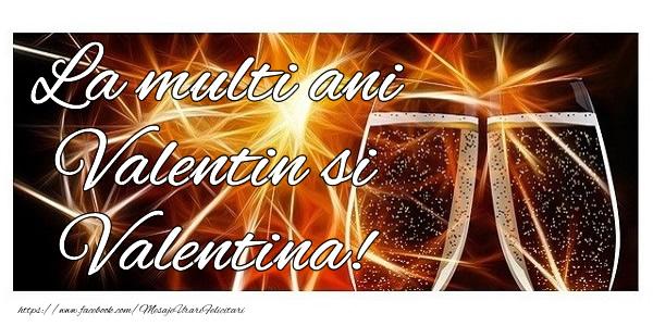 Cele mai apreciate felicitari de Sfantul Valentin - La multi ani Valentin si Valentina!