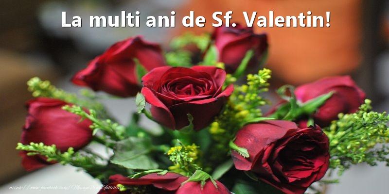 Felicitari de Sfantul Valentin - La multi ani de Sf. Valentin!