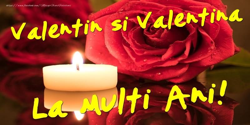 Felicitari de Sfantul Valentin - Valentin si Valentina  - La multi ani! - mesajeurarifelicitari.com
