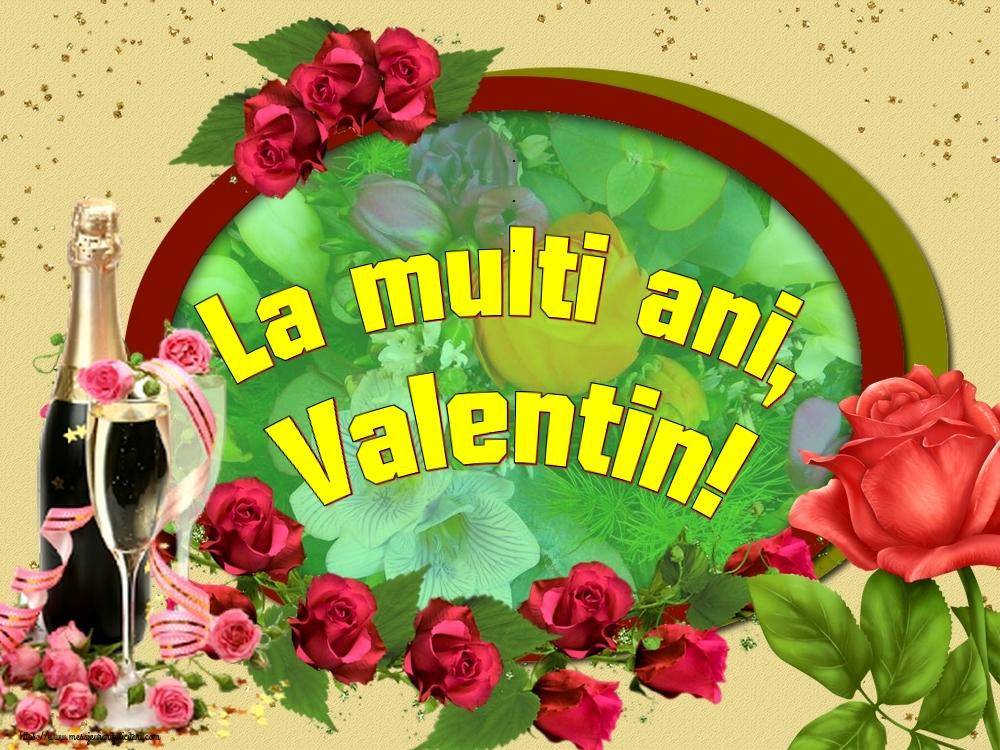 La multi ani, Valentin!