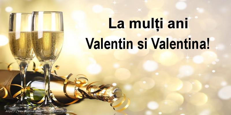 Felicitari de Sfantul Valentin - La multi ani Valentin si Valentina! - mesajeurarifelicitari.com