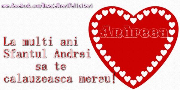 Felicitari de Sfantul Andrei - La multi ani Sfantul Andrei sa te calauzeasca mereu! Love Andreea