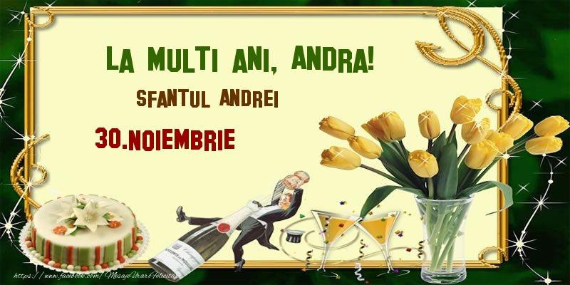 Cele mai apreciate felicitari de Sfantul Andrei - La multi ani, Andra! Sfantul Andrei - 30.Noiembrie
