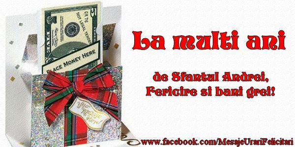 Cele mai apreciate felicitari de Sfantul Andrei - La multi ani de Sfantul Andrei Fericire si bani grei!