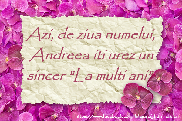 Felicitari de Sfantul Andrei - Azi, de ziua numelui, Andreea iti urez un sincer La multi ani!
