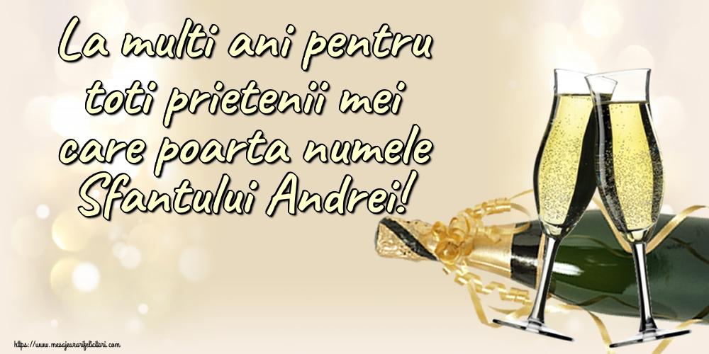 Felicitari de Sfantul Andrei - La multi ani pentru toti prietenii mei care poarta numele Sfantului Andrei!