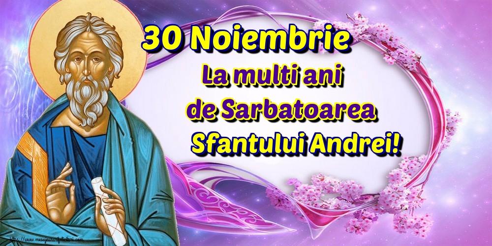 Cele mai apreciate felicitari de Sfantul Andrei - 30 Noiembrie La multi ani de Sarbatoarea Sfantului Andrei!