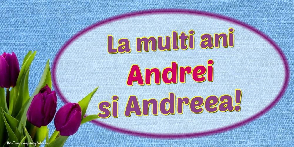 Felicitari de Sfantul Andrei - La multi ani Andrei si Andreea!