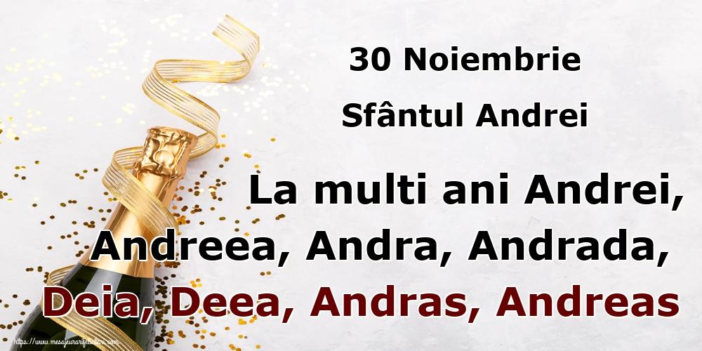 Felicitari de Sfantul Andrei - 30 Noiembrie Sfântul Andrei La multi ani Andrei, Andreea, Andra, Andrada, Deia, Deea, Andras, Andreas