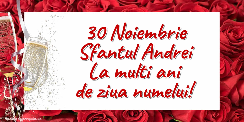 Cele mai apreciate felicitari de Sfantul Andrei - 30 Noiembrie Sfantul Andrei La multi ani de ziua numelui!