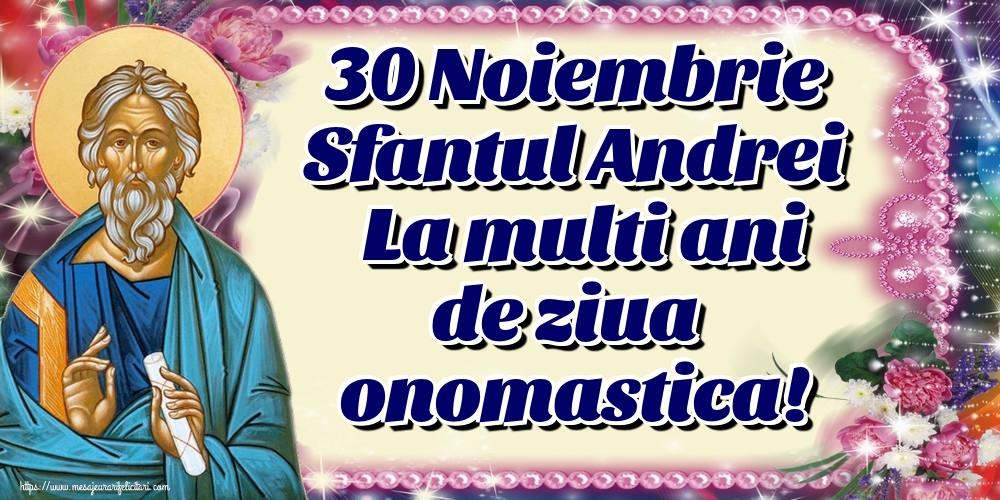 Felicitari de Sfantul Andrei - 30 Noiembrie Sfantul Andrei La multi ani de ziua onomastica! - mesajeurarifelicitari.com