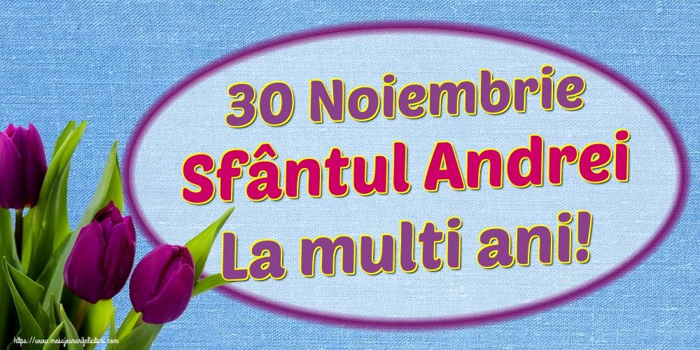 Cele mai apreciate felicitari de Sfantul Andrei - 30 Noiembrie Sfântul Andrei La multi ani!