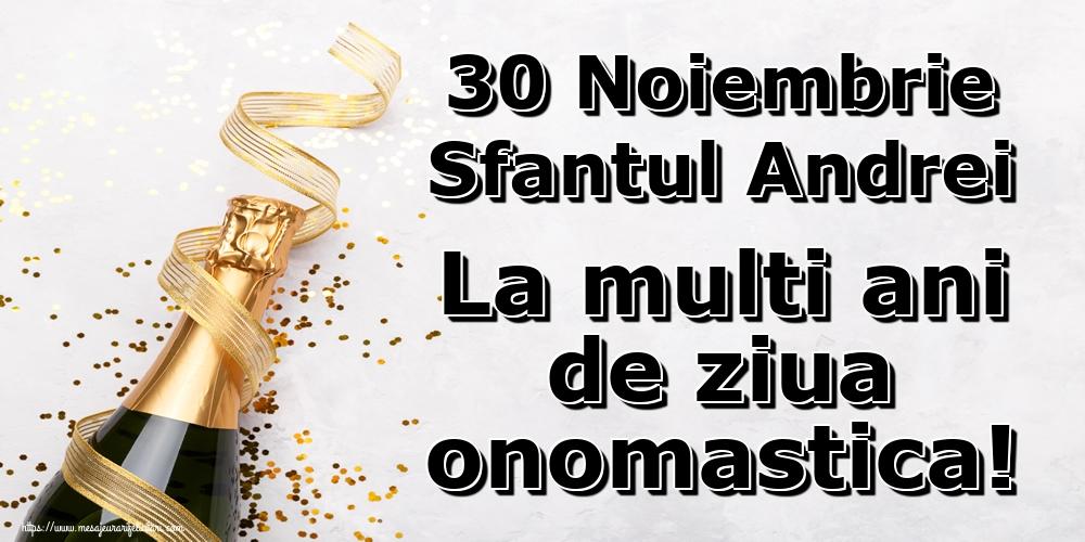 Felicitari de Sfantul Andrei - 30 Noiembrie Sfantul Andrei La multi ani de ziua onomastica!