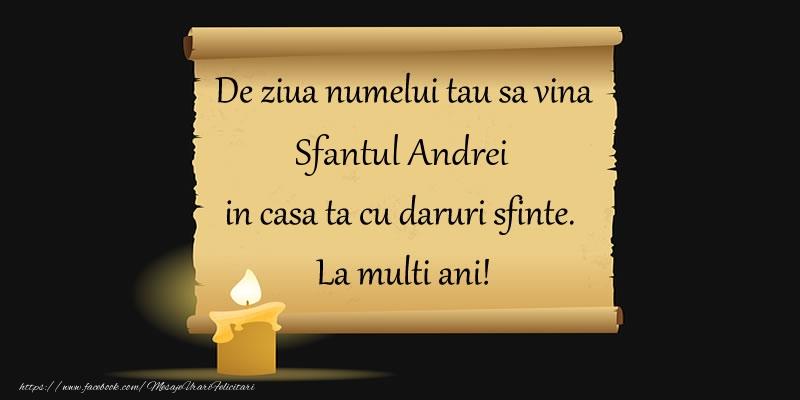Cele mai apreciate felicitari de Sfantul Andrei - De ziua numelui tau sa vina Sfantul Andrei in casa ta cu daruri sfinte.  La multi ani!