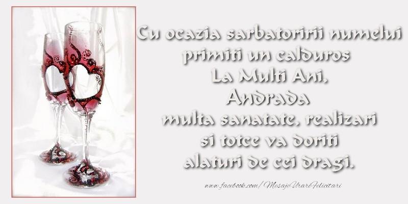 Felicitari de Sfantul Andrei - Cu ocazia sarbatoririi numelui primiti un calduros La Multi Ani, Andrada multa sanatate, realizari si totce va doriti alaturi de cei dragi.