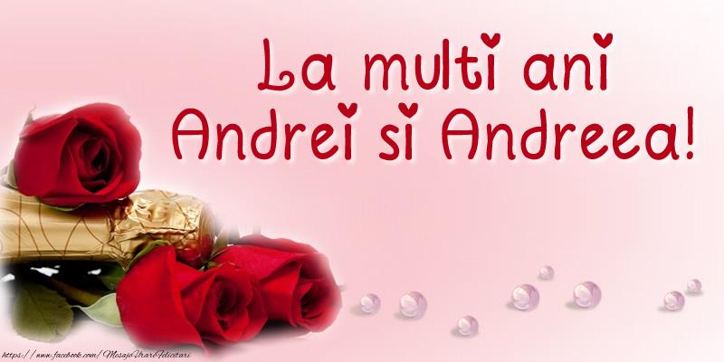 La multi ani Andrei si Andreea!
