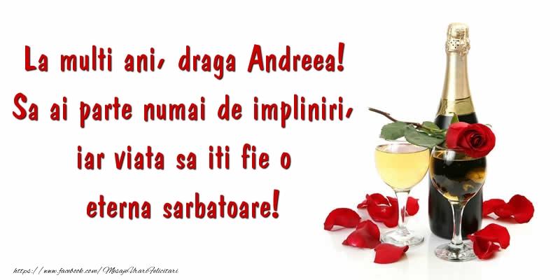 Cele mai apreciate felicitari de Sfantul Andrei - La multi ani, draga Andreea! Sa ai parte numai de impliniri, iar viata sa iti fie o eterna sarbatoare!