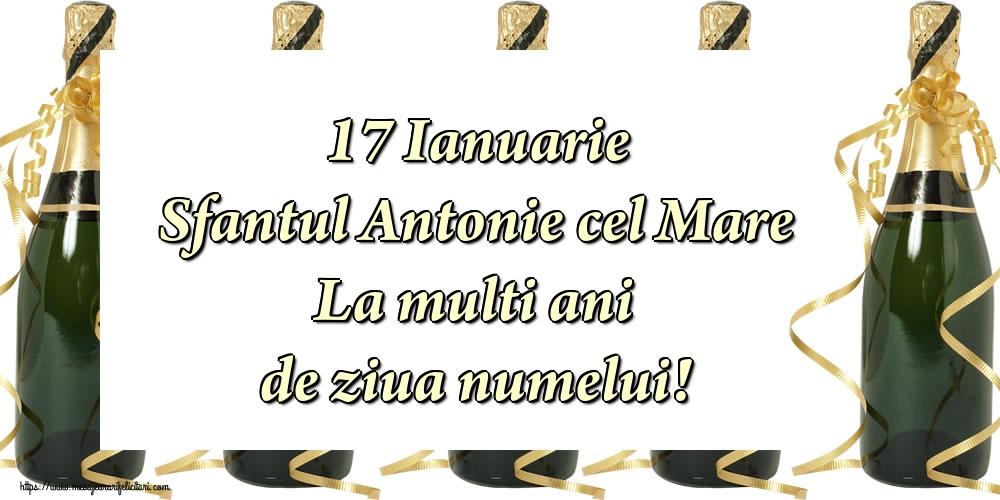 Cele mai apreciate felicitari de Sfantul Antonie cel Mare - 17 Ianuarie Sfantul Antonie cel Mare La multi ani de ziua numelui!