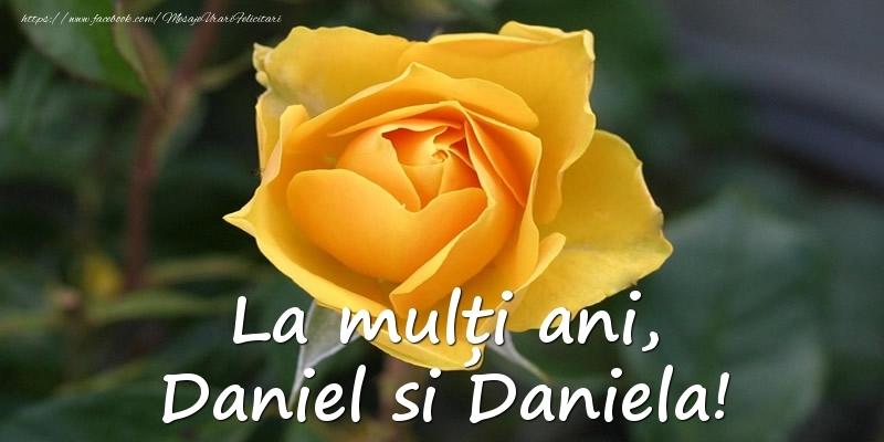 La multi ani, Daniel si Daniela!