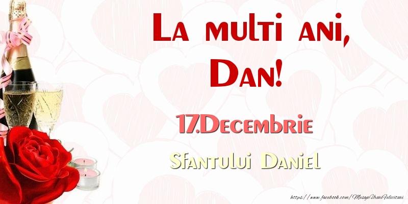 Felicitari de Sfantul Daniel - La multi ani, Dan! 17.Decembrie Sfantului Daniel