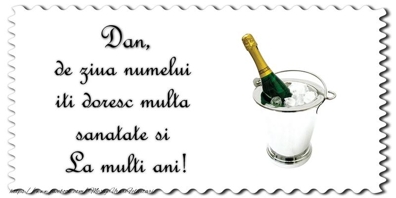 Felicitari de Sfantul Daniel - Dan de ziua numelui iti doresc multa sanatate si La multi ani!