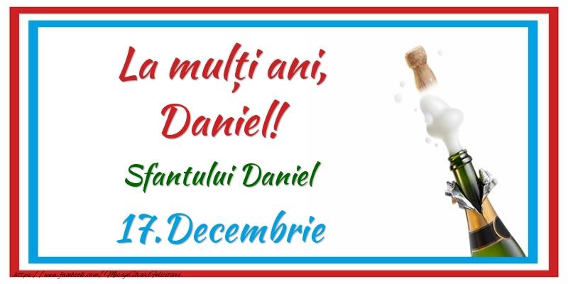 Felicitari de Sfantul Daniel - La multi ani, Daniel! 17.Decembrie Sfantului Daniel