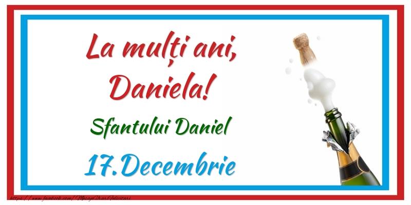 Felicitari de Sfantul Daniel - La multi ani, Daniela! 17.Decembrie Sfantului Daniel