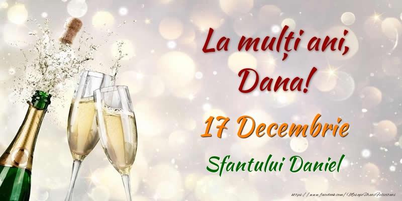 Felicitari de Sfantul Daniel - La multi ani, Dana! 17 Decembrie Sfantului Daniel